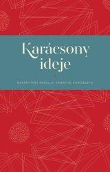 Karácsony ideje-Magyar Írók novellái adventtől vízkeresztig-Bölcsföldi András(szerk.)