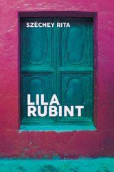 Lila rubint - Széchey Rita