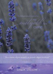 Egy mélyebb fajta csend - Linda Dillow