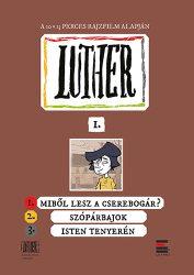 Luther képregény 1. - Lackfi János