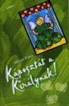 Káposztát a királynak - Adrian Plass