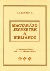 Magyarázó jegyzetek a Bibliához - C.I. Scofield