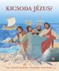 Kicsoda Jézus? - Christina Goodings