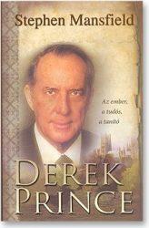 Derek Prince - Stephen Mansfield