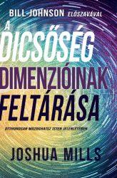 A dicsőség dimenzióinak feltárás - Joshua Mills