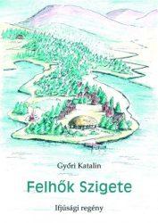 Felhők szigete - Győri Katalin