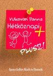Hétköznapi plusz - Vukovári Panna