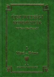 Újszövetségi kommentár 1. kötet - Willim MacDonald