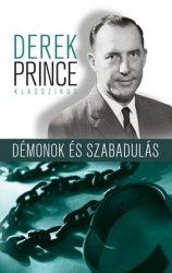 Démonok és szabadulás - Derek Prince  ELFOGYOTT