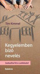 Kegyelemben bízó nevelés-Tim Kimmel