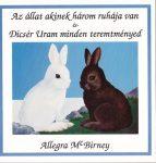 Az állat, akinek három ruhája van,  Dicsér Uram minden teremtményed - Allegra McBirney