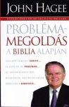 Problémamegoldás a Biblia alapján - John Hugee