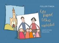 Egy papné titkos naplójából - Füller Tímea