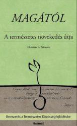 Magától -A természetes növekedés útja - Christian A. Schwarz