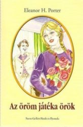 Az öröm játéka örök - Elenor H. Porter