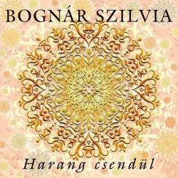 Harang csendül-Bognár Szilvia