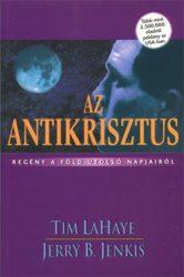 Az antikrisztus - Tim LaHaye, Jerry B. Jenkins