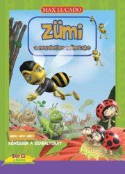 Zümi,a neveletlen méhecske-Max Lucado