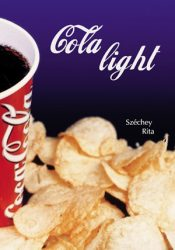 Cola light - Széchey Rita