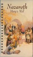 Jegyzetfüzet-izraeli-Názáret,Mária kútja