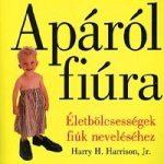 Apáról fiúra - Harry H. Harrison, Jr.