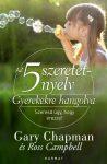 Az 5 szeretetnyelv - Gyerekekre hangolva - Gary Chapman, Ross Campbell