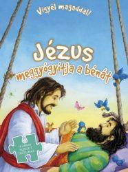 JÉZUS MEGGYÓGYÍTJA A BÉNÁT - VIGYÉL MAGADDAL! (PUZZLE-EL)