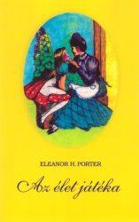 Az élet játéka-Eleanor H. Porter