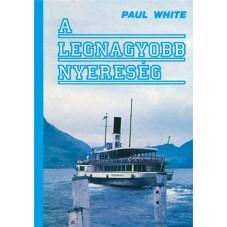 A legnagyobb nyereség - Paul White