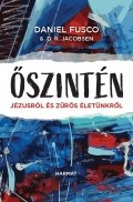 Őszintén Jézusról és zűrös életünkről - Daniel Fusco & D. R. Jacobsen