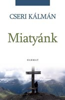 Miatyánk - Cseri Kálmán