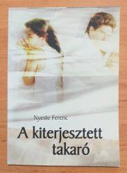 A kiterjesztett takaró - Nyeste Ferenc