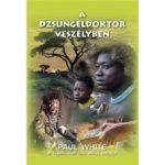 A dzsungeldoktor veszélyben - Paul White