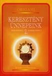 Keresztény ünnepeink 2. - Kricskovics Zsuzsanna
