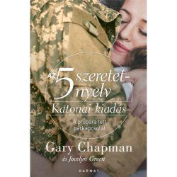 Az öt szeretetnyelv-Katonai kiadás - Gary Chapman