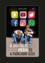 A digitális média és a fiatalkori szex - Gerrit Alaberts