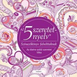 Az öt szeretetnyelv - Színezőkönyv felnőtteknek
