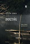 Holtág - Füller Tímea