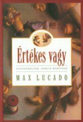 Értékes vagy - Max Lucado