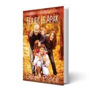 Férjek és apák - Derek Prince