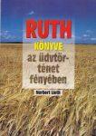 Ruth könyve-az üdvtörténet fényében - Norberrt Lieth