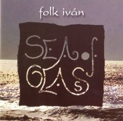 Sea of glas-Folk Iván