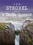 A csoda dosszié - Lee Strobel