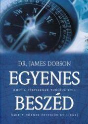 Egyenes beszéd -- Dr. James Dobson