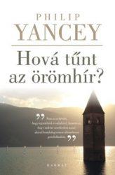 Hová tünt az örömhír?-Philip Yancey
