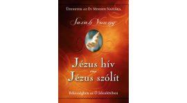Jézus hív-Jézus szólít - Sarah Young