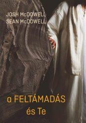 A feltámadás és Te - Josh McDowell