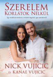 Szerelem korlátok nélkül - Kanae Vujicic , Nick Vujicic