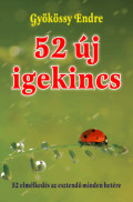 52 új igekincs - Gyökössy Endre