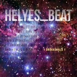 ÖRÖKKÉVALÓ-Helyes_Beat